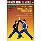 Five Ganzhi Meihuazhuang Techniques - Plum…