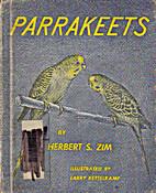 Parrakeets; by Herbert Spencer Zim