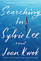 Searching for Sylvie Lee: A Novel by Jean…
