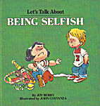 Being Selfish (Lets Talk About Series) by…