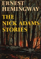 Nick Adams Stories, The with eight new…