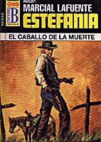 El caballo de la muerte by Marcial Lafuente…