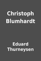 Christoph Blumhardt by Eduard Thurneysen