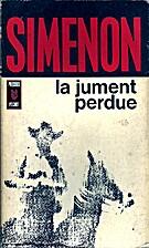 La jument perdue by Georges Simenon