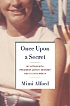 Once Upon a Secret: My Affair with President…