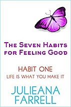 The Seven Habits - Book One - Life Is What…
