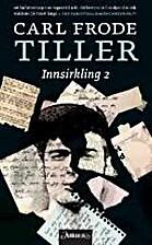 Innsirkling 2 by Carl Frode Tiller