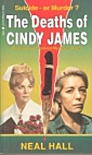 The Deaths of Cindy James by Neal Hall