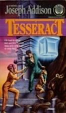 Tesseract by Joseph Addison