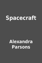 Spacecraft by Alexandra Parsons