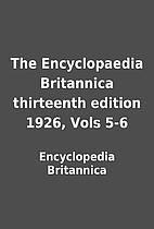 The Encyclopaedia Britannica thirteenth…