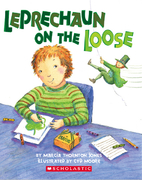 Leprechaun on the Loose by Marcia Thornton…