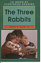 The Three Rabbits (To Grow By Storybook…
