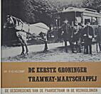 De eerste Groninger tramway-maatschappij :…