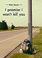 I Promise I Won't Kill You: A Hitchhiking…