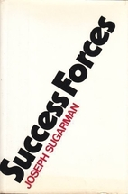 Success Forces by Joseph Sugarman