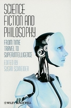 Science Fiction and Philosophy edited by S. Schneider