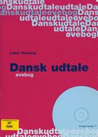 Dansk udtale – øvebog by Lisbet Thorborg