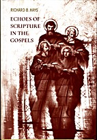 Echoes of Scripture in the Gospels by…