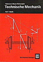 Technische Mechanik, Tl.1, Statik: Teil 1 by…