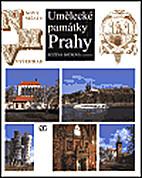 Umělecké památky Prahy.…