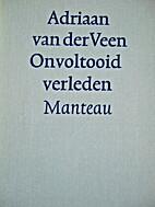 Onvoltooid verleden by Adriaan van der Veen