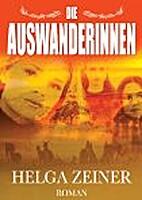 Die Auswanderinnen by Helga Zeiner