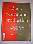 Book design and production : volume 1,…