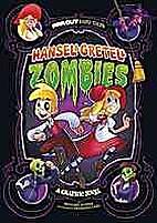 Hansel & Gretel & Zombies: A Graphic Novel…