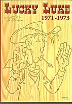 Lucky Luke 1971-1973 by Morris