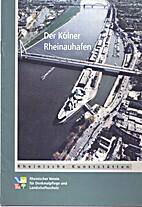Der Rheinauhafen in Köln by Barbara…