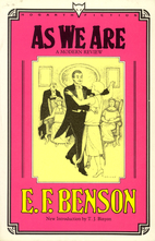 As We Are by E. F. Benson
