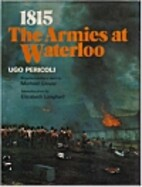 1815: The Armies at Waterloo by Ugo Pericoli
