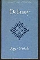 Debussy by Roger Nichols