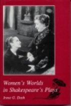 Women's worlds in Shakespeare's plays by…
