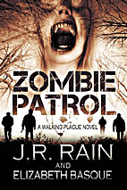 Zombie Patrol (Walking Plague, #1) by…