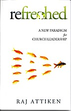 Refreshed; a new paradigm for church…