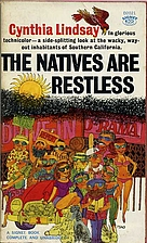 The Natives are Restless by Cynthia Lindsay