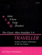 Traveller: Classic Alien Modules 1-4 by Marc…