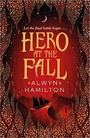 Hero at the Fall (Rebel of the Sands Trilogy) - Alwyn Hamilton