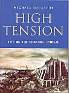 High Tension: Life on the Shannon Scheme by…