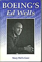 Boeing's Ed Wells by Mary Wells Geer