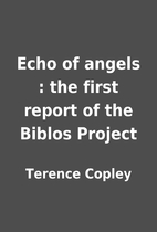Echo of angels : the first report of the…