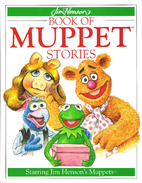 Jim Henson's Book of Muppet Stories by…