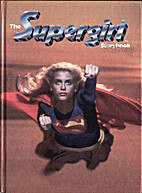 The Supergirl Storybook: Based on the Motion…