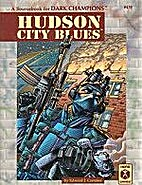 Hudson City Blues by Edward J. Carmien