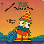 Tuk Takes a Trip by Mercer Mayer