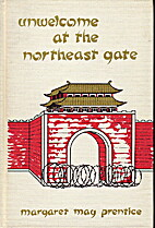 Unwelcome at the Northeast Gate, First…