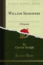 William Shakspere: A Biography (Classic…