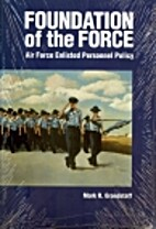 Foundation of the Force : Air Force enlisted…